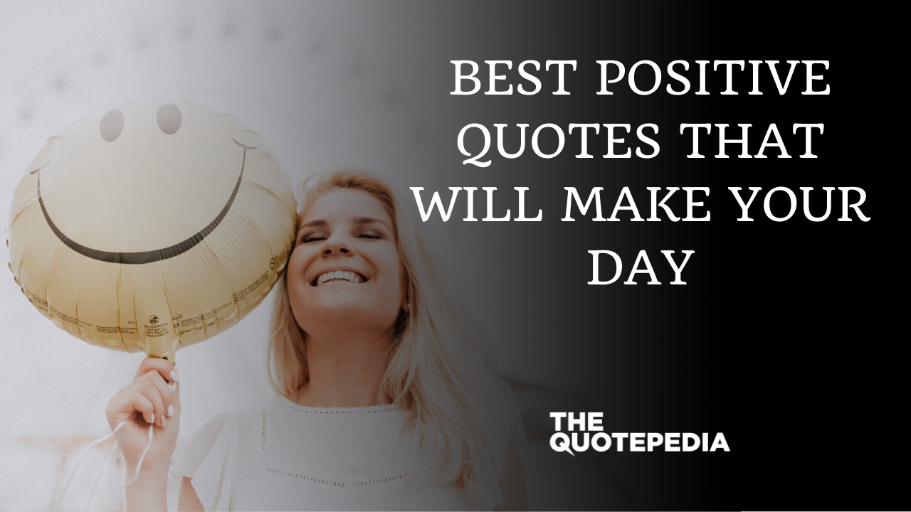 Best Positive Quotes