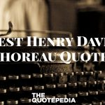 Best Henry David Thoreau Quotes