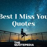 Best I Miss You Quotes