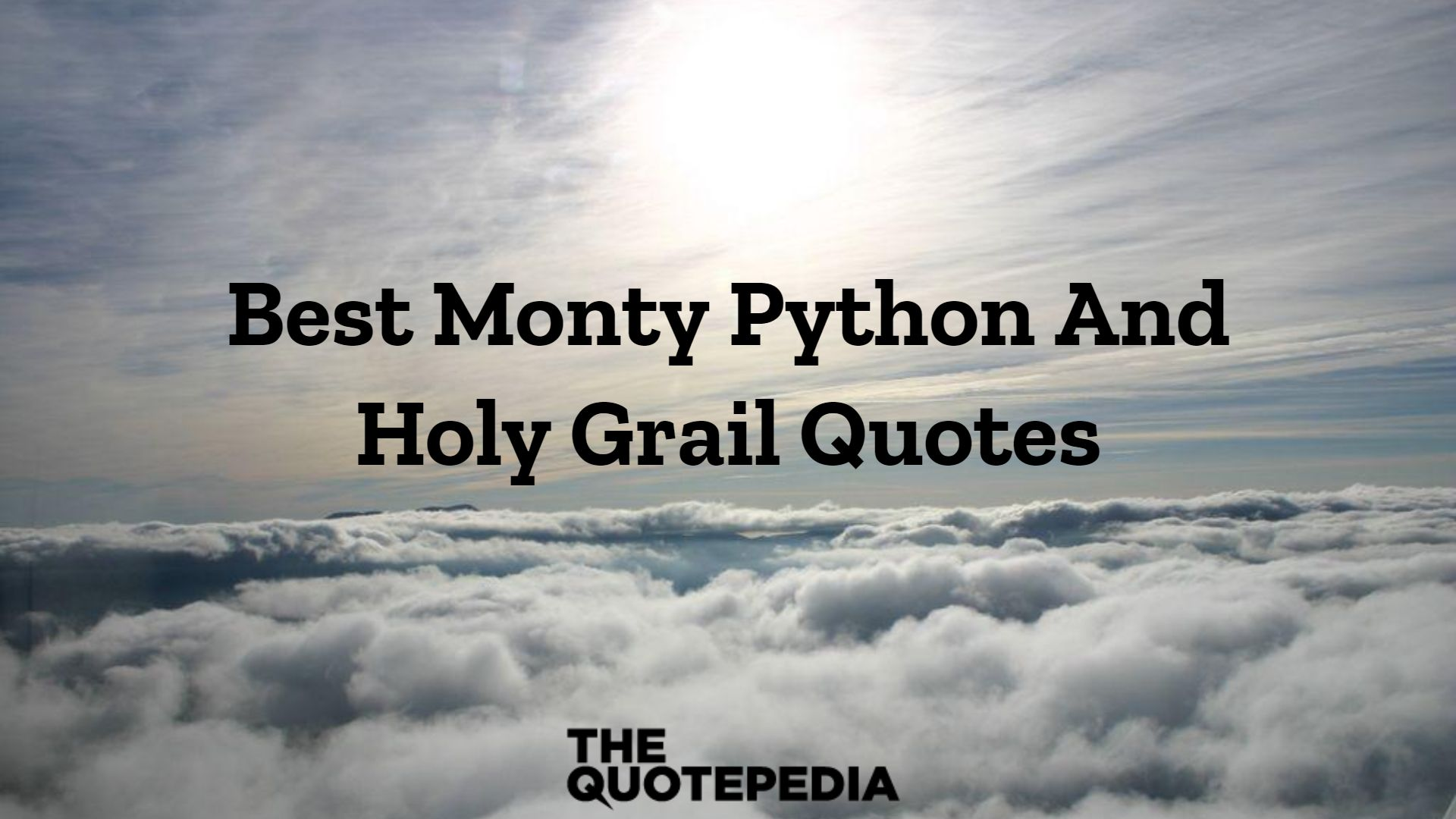 Best Monty Python And Holy Grail Quotes