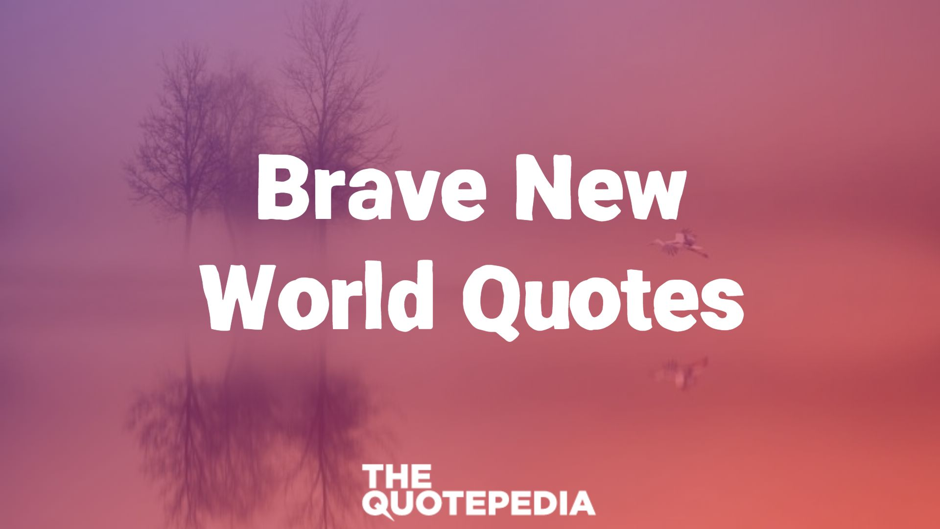Brave New World Quotes