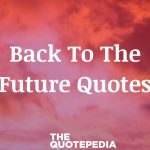 Back To The Future Quotes