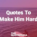 Quotes To Make Him Hard
