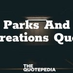 Parks And Recreations Quotes