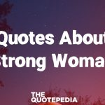 Quotes About Strong Woman